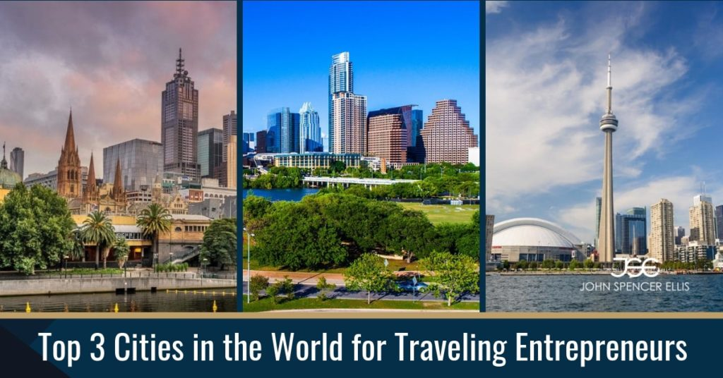 Top 3 Cities in the World for Traveling Entrepreneurs